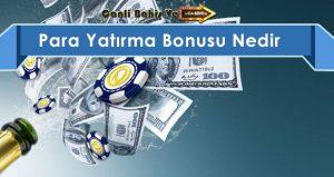para yatırma bonusu nedir